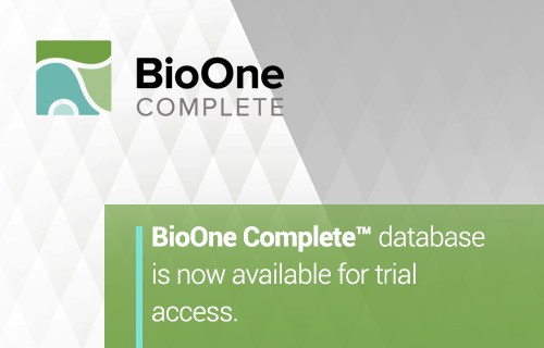 BioOne Complete database is now available for trial access.