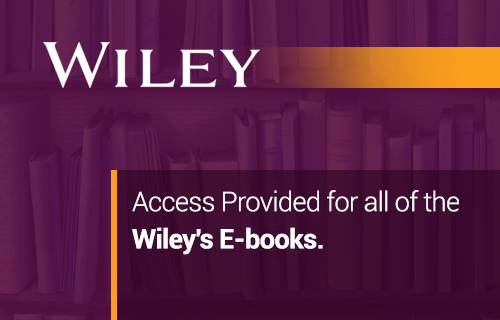 Access Provided for all of the  Wiley's E-books.