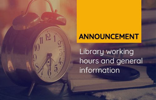 Library working hours and general information