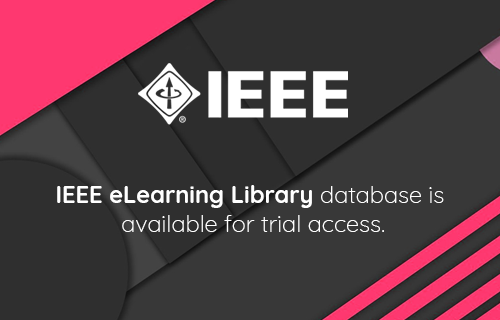 IEEE eLearning Library database is available for trial access.
