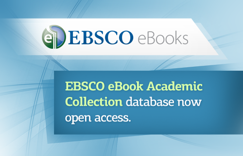 EBSCO eBook Academic Collection database now open access.